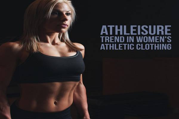 2017 Marks for Fresh Oodles of Athleisure Trend in Women's Athletic Clothing