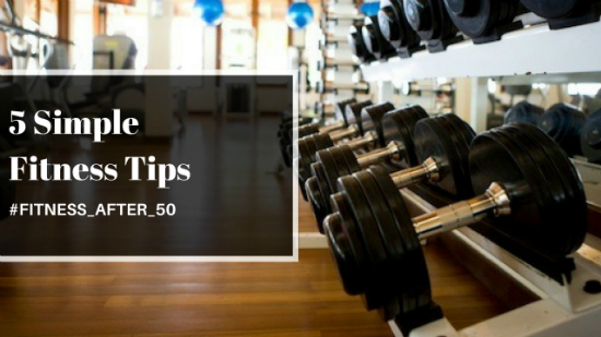 Hitting Gym In Your 50s? Here Are 5 Simple Fitness Tips