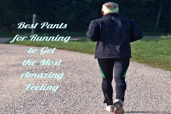 Make Sure to Wear the Best Pants for Gym to Get the Most Amazing Feeling!