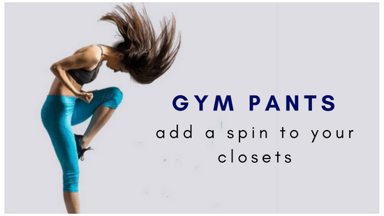 The Wide Array Of Gym Pants For Women That Add A Spin To Women's Closets