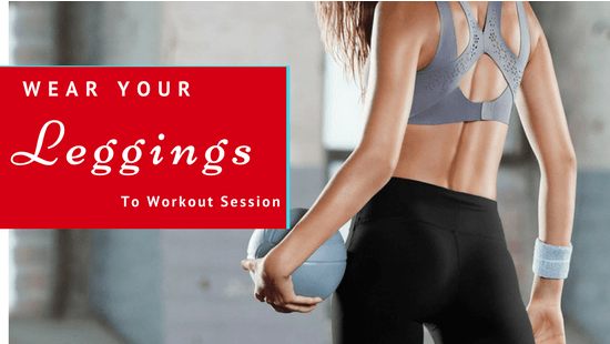3 Chic Ways To Wear Your Leggings To A Workout Session
