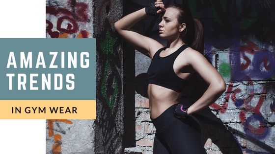 The Amazing Trends In Gym Wear For Ladies Give Way To Flamboyant Athleisure Looks