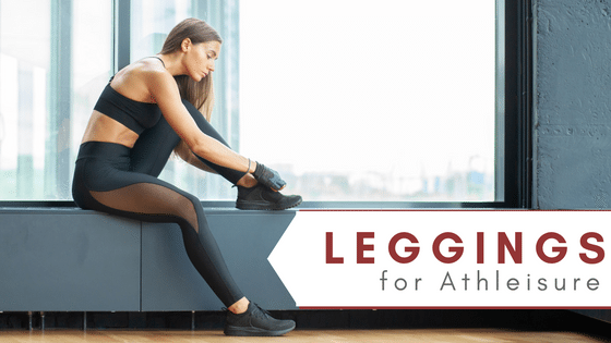 Why Leggings Are The Athleisure Hero You Should Always Consider Wearing