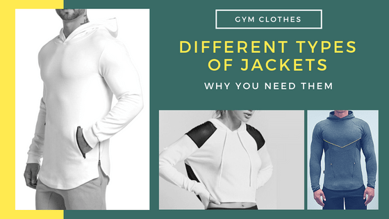 Why You Need Different Types Of Jackets And It Is Not A Sham!