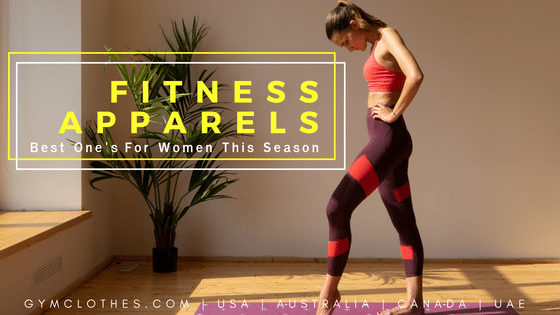The Best Fitness Apparel For Women This Season!