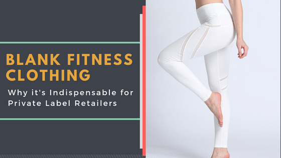 blank activewear for private label