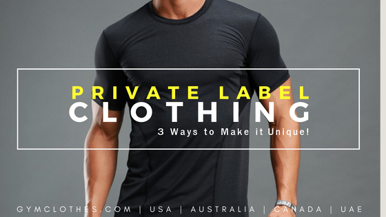 3 Ways To Make Your Private Label Clothing Unique!