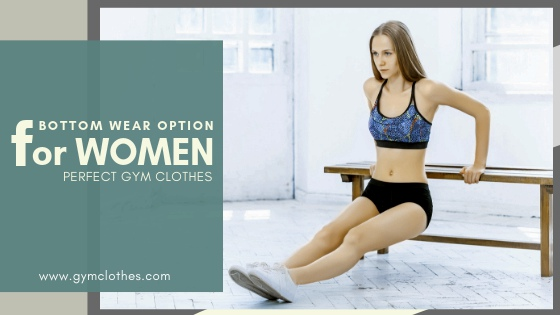 Why Women's Shorts Are A Great Bottom Wear Option For The Gym!