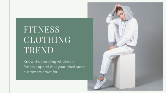 Here's What Trending In Wholesale Fitness Apparel This Season!
