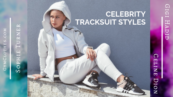 Celebrity Tracksuit Styles That Has Created A Buzz In The Market