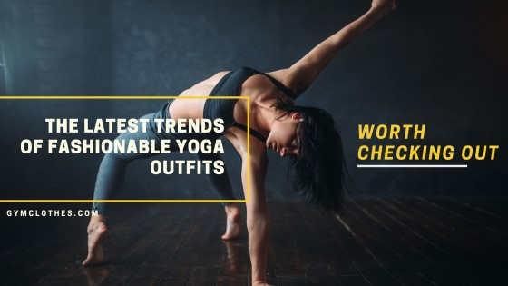 Fashionable Yoga Outfits