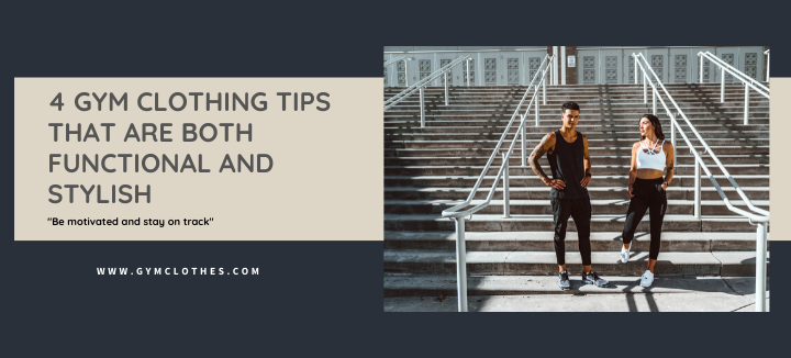 Fitness Clothing Tips