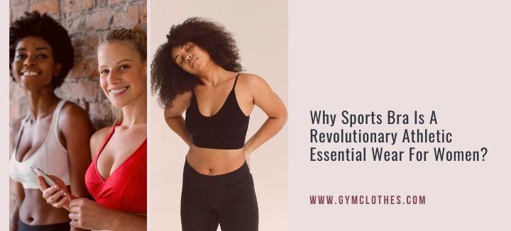 why sports bra is essential